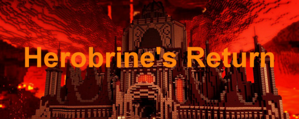 Let's Play Herobrines Return