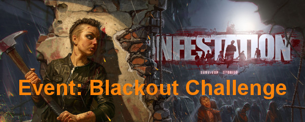 Let's Play Infestation: Survivor Stories - Blackout Challenge
